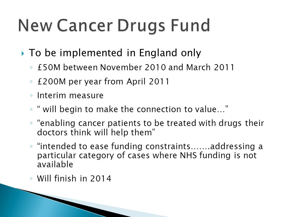 New Cancer Drugs Fund To be implemented in England only