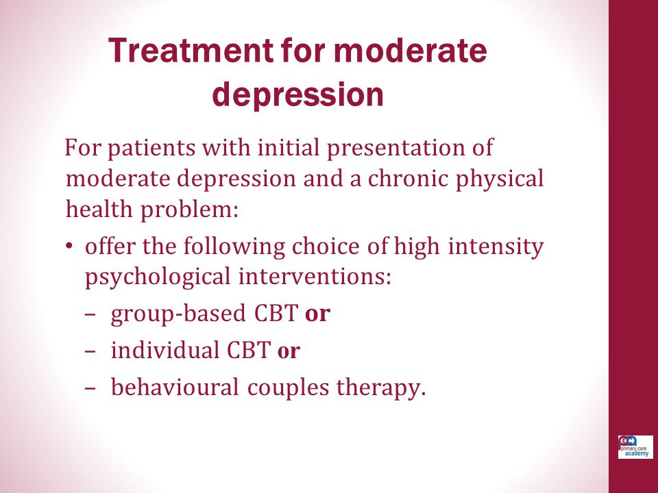 Treatment for moderate depression