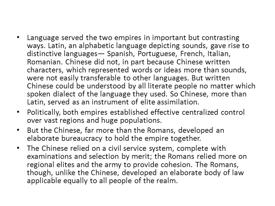 Language served the two empires in important but contrasting ways