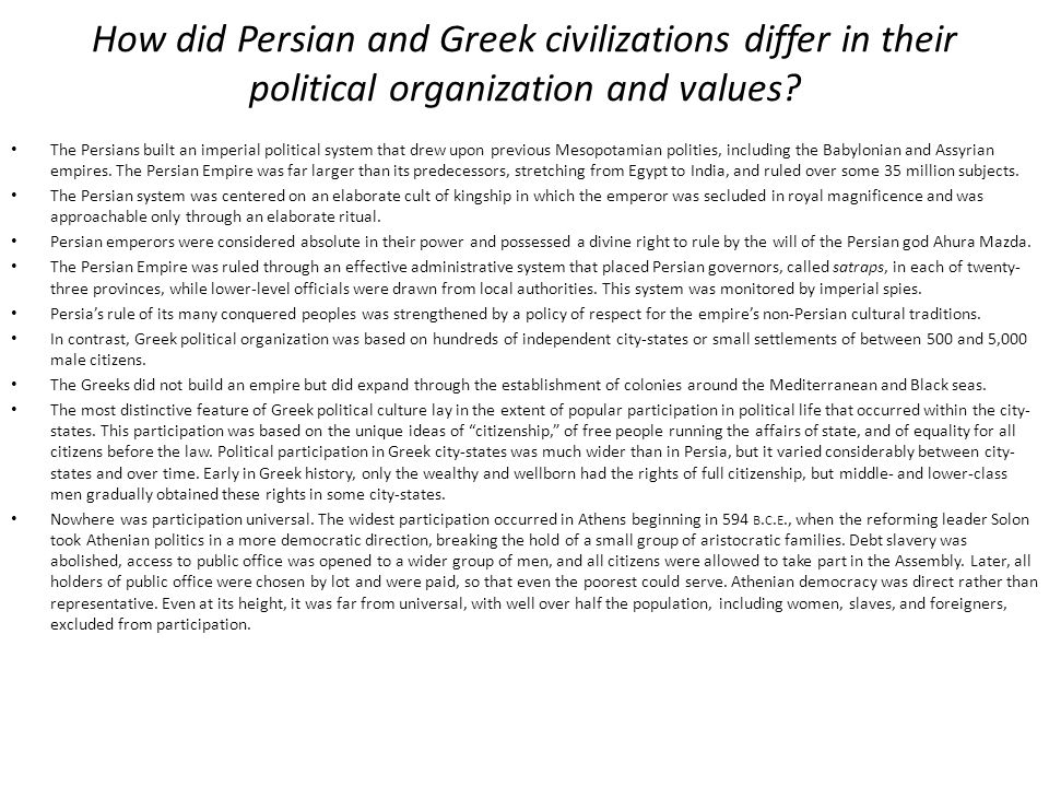 How did Persian and Greek civilizations differ in their political organization and values