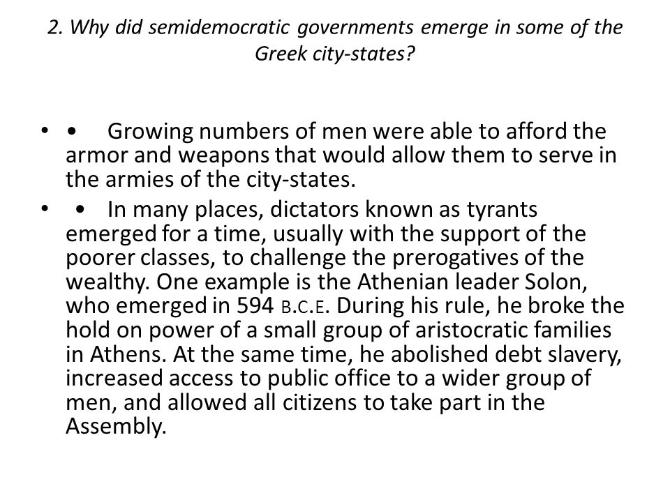 2. Why did semidemocratic governments emerge in some of the Greek city-states