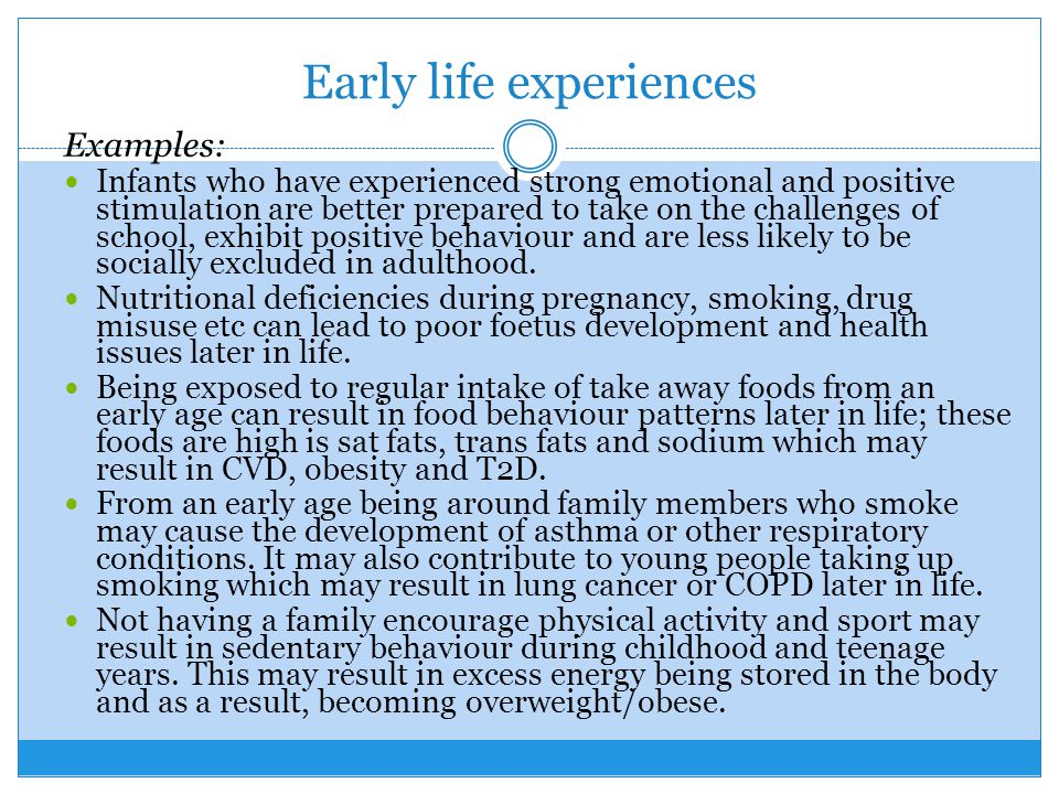 Early life experiences