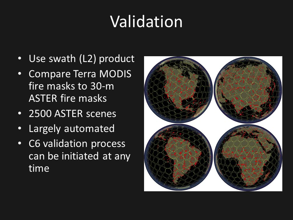 Validation Use swath (L2) product