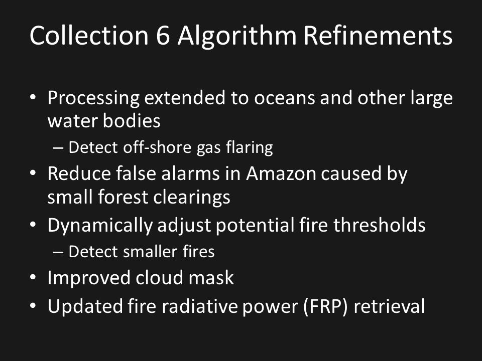 Collection 6 Algorithm Refinements