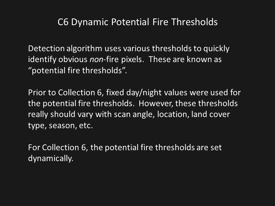 C6 Dynamic Potential Fire Thresholds