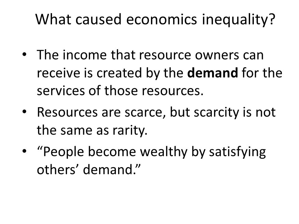 What caused economics inequality