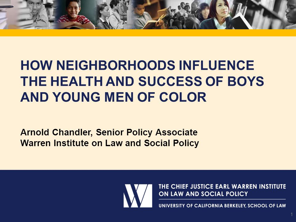 How Neighborhoods Influence the Health and Success of Boys and Young Men of Color