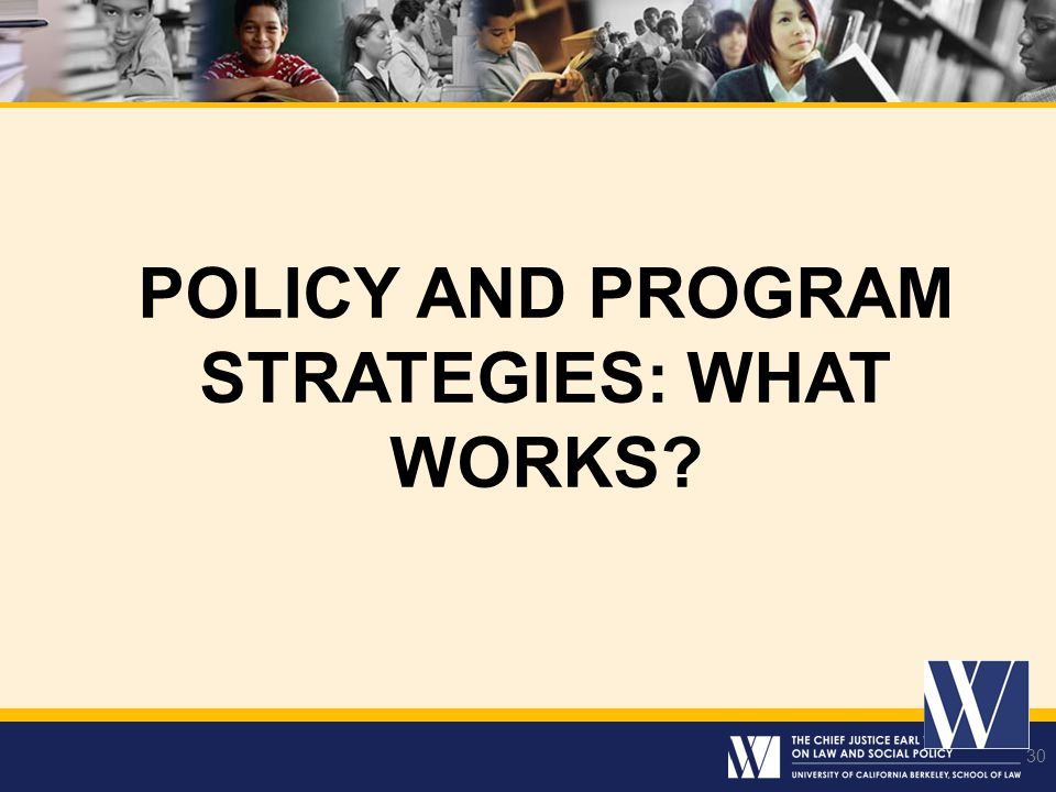 POLICY AND PROGRAM STRATEGIES: What Works