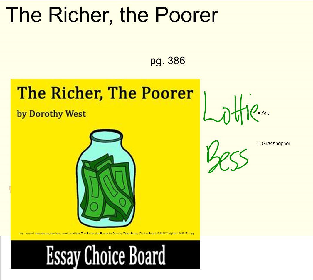 The Richer, the Poorer pg. 386 = Ant = Grasshopper