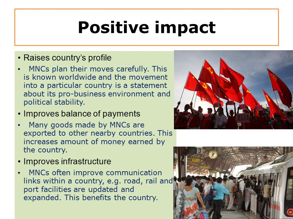 Positive impact Raises country's profile Improves balance of payments