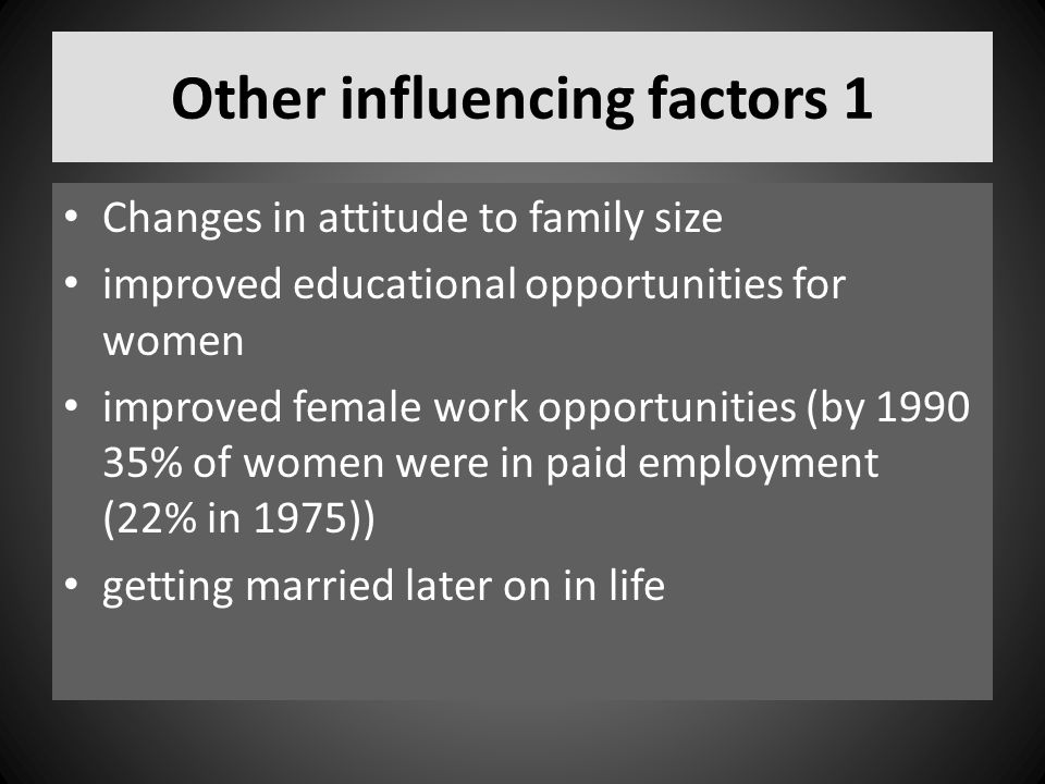 Other influencing factors 1