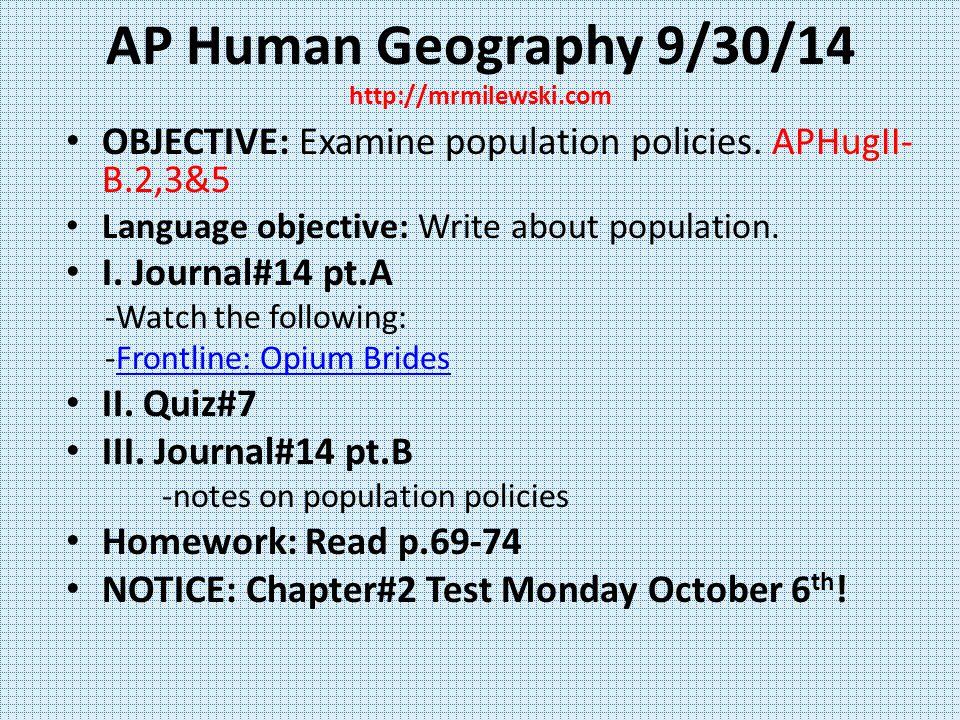 AP Human Geography 9/30/14 http://mrmilewski.com