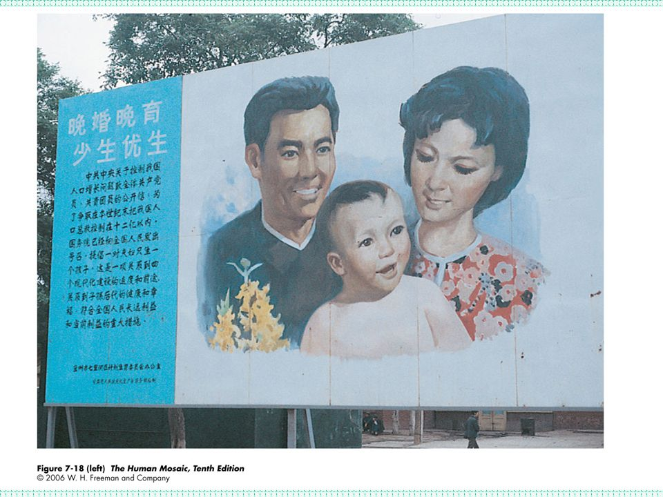 China's aggressive policy enforcement of the One couple, one child is displayed on this billboard.