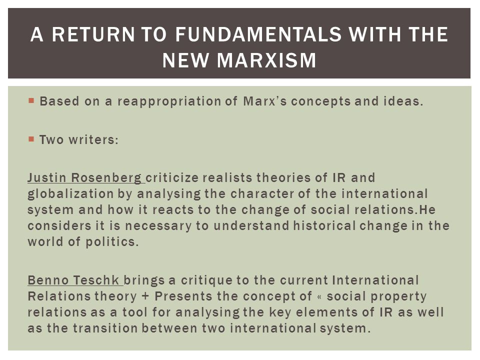 A return to fundamentals with the new marxism