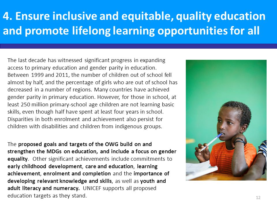 4. Ensure inclusive and equitable, quality education and promote lifelong learning opportunities for all