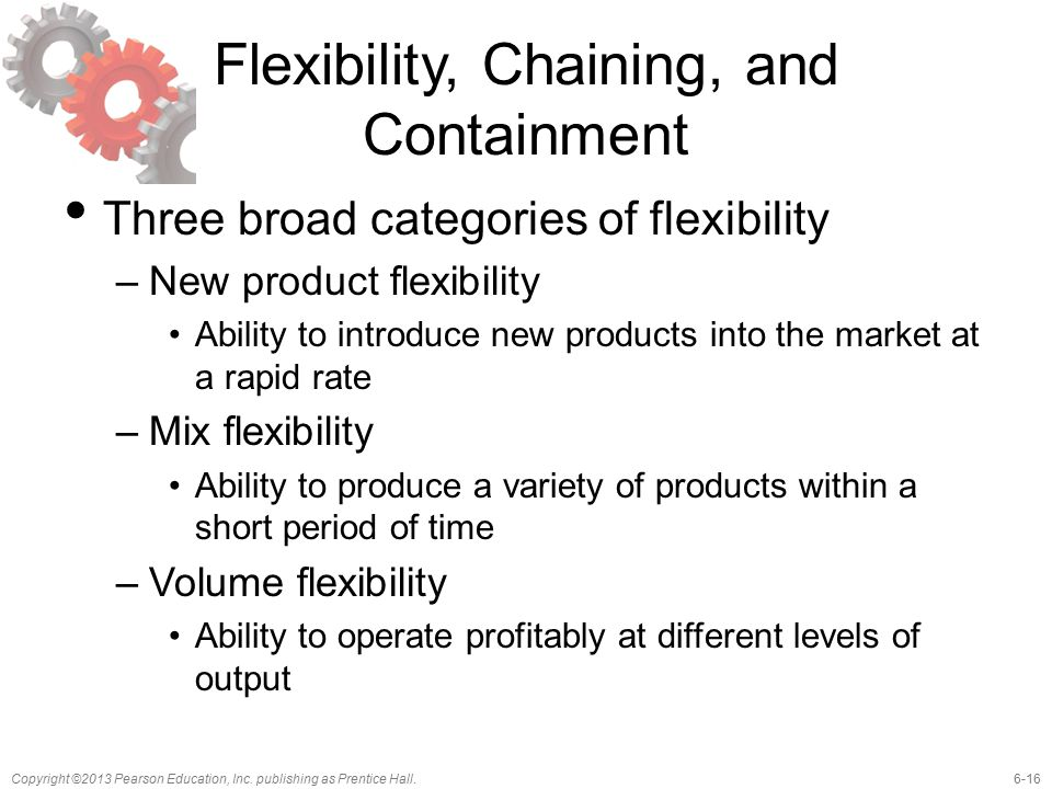 Flexibility, Chaining, and Containment