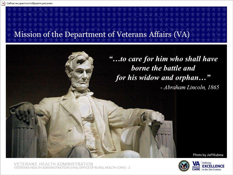Mission of the Department of Veterans Affairs (VA)