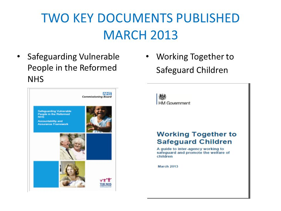TWO KEY DOCUMENTS PUBLISHED MARCH 2013