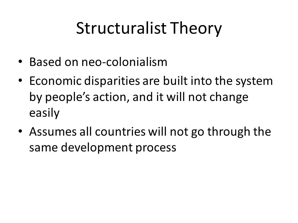 Structuralist Theory Based on neo-colonialism