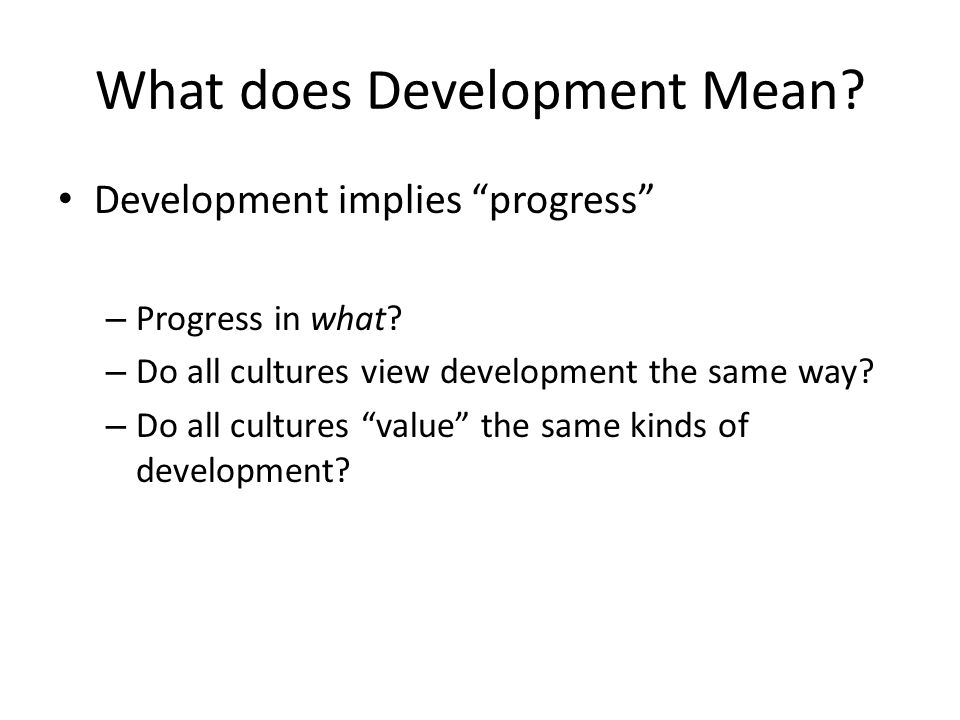 What does Development Mean
