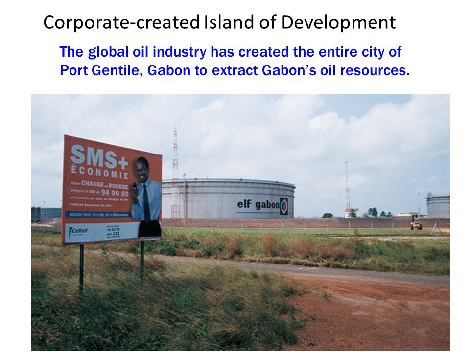 Corporate-created Island of Development