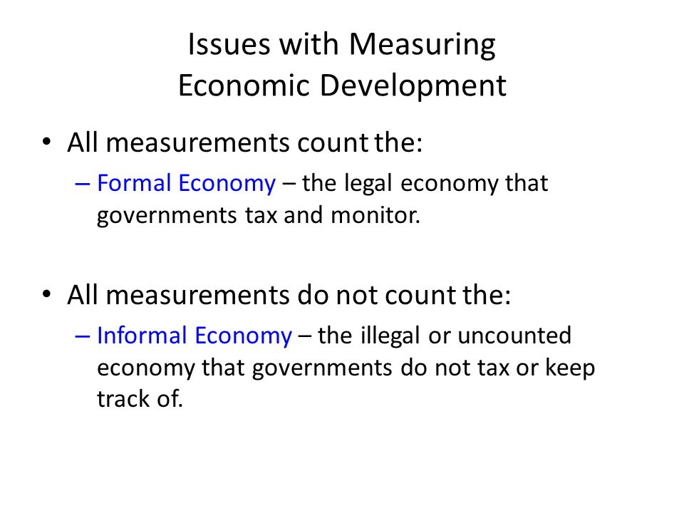 Issues with Measuring Economic Development