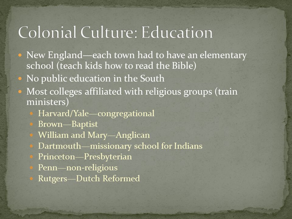 Colonial Culture: Education