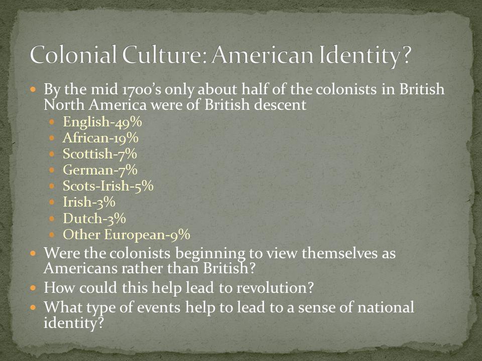 Colonial Culture: American Identity