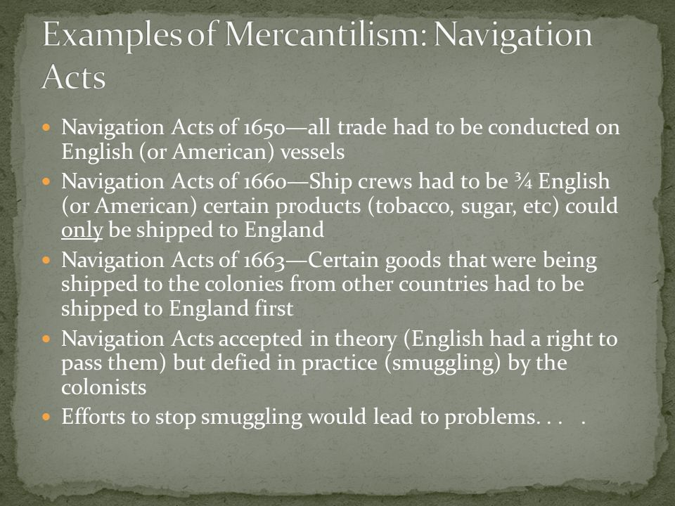 Examples of Mercantilism: Navigation Acts