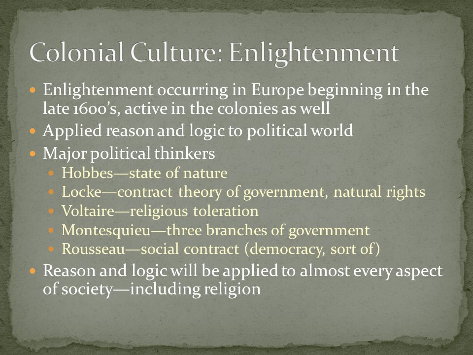 Colonial Culture: Enlightenment
