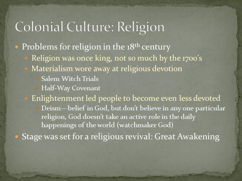 Colonial Culture: Religion