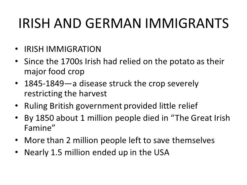 IRISH AND GERMAN IMMIGRANTS