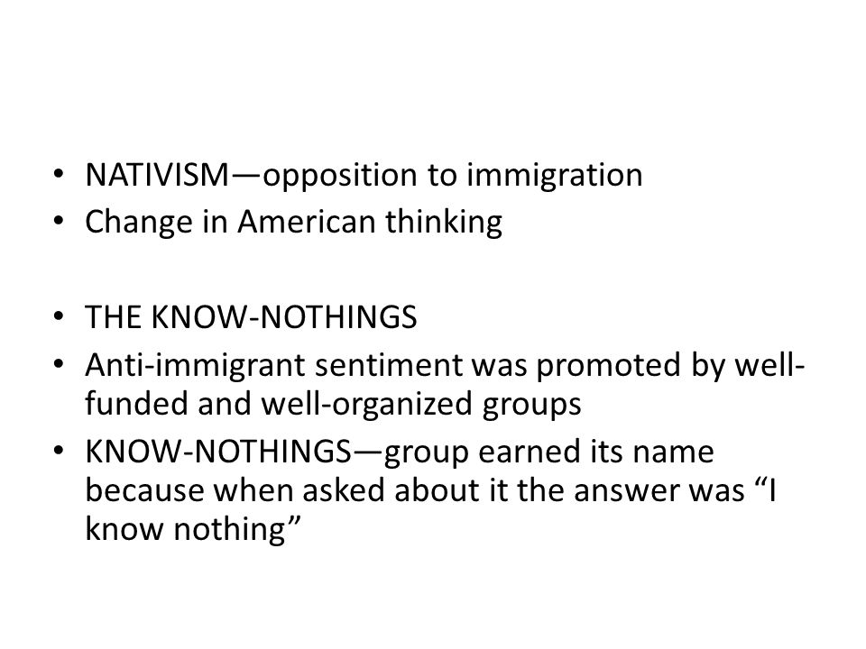 NATIVISM—opposition to immigration