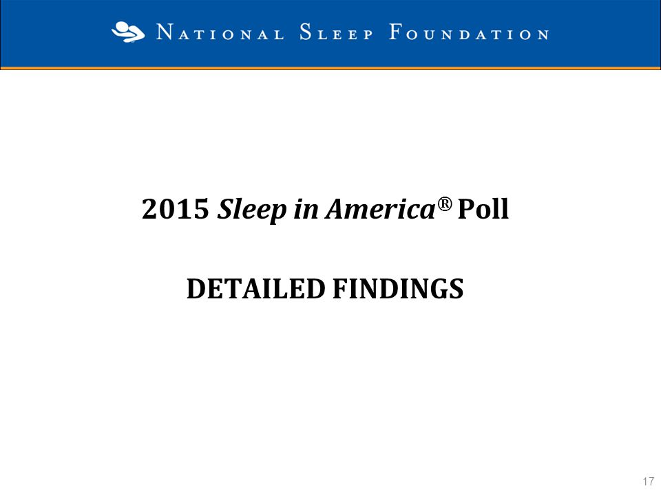2015 Sleep in America® Poll Detailed Findings