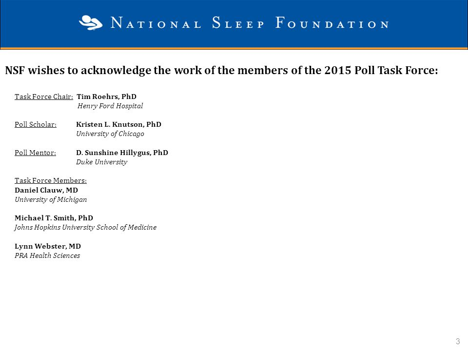 NSF wishes to acknowledge the work of the members of the 2015 Poll Task Force: