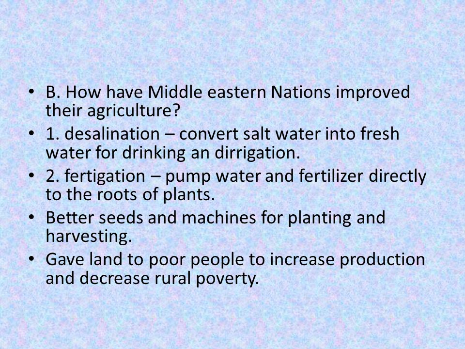 B. How have Middle eastern Nations improved their agriculture