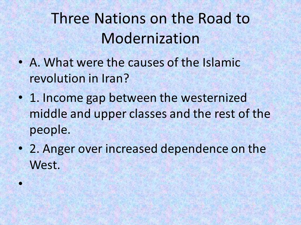 Three Nations on the Road to Modernization