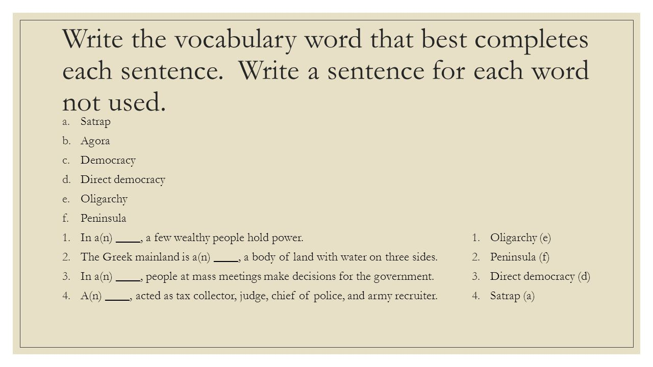 Write the vocabulary word that best completes each sentence
