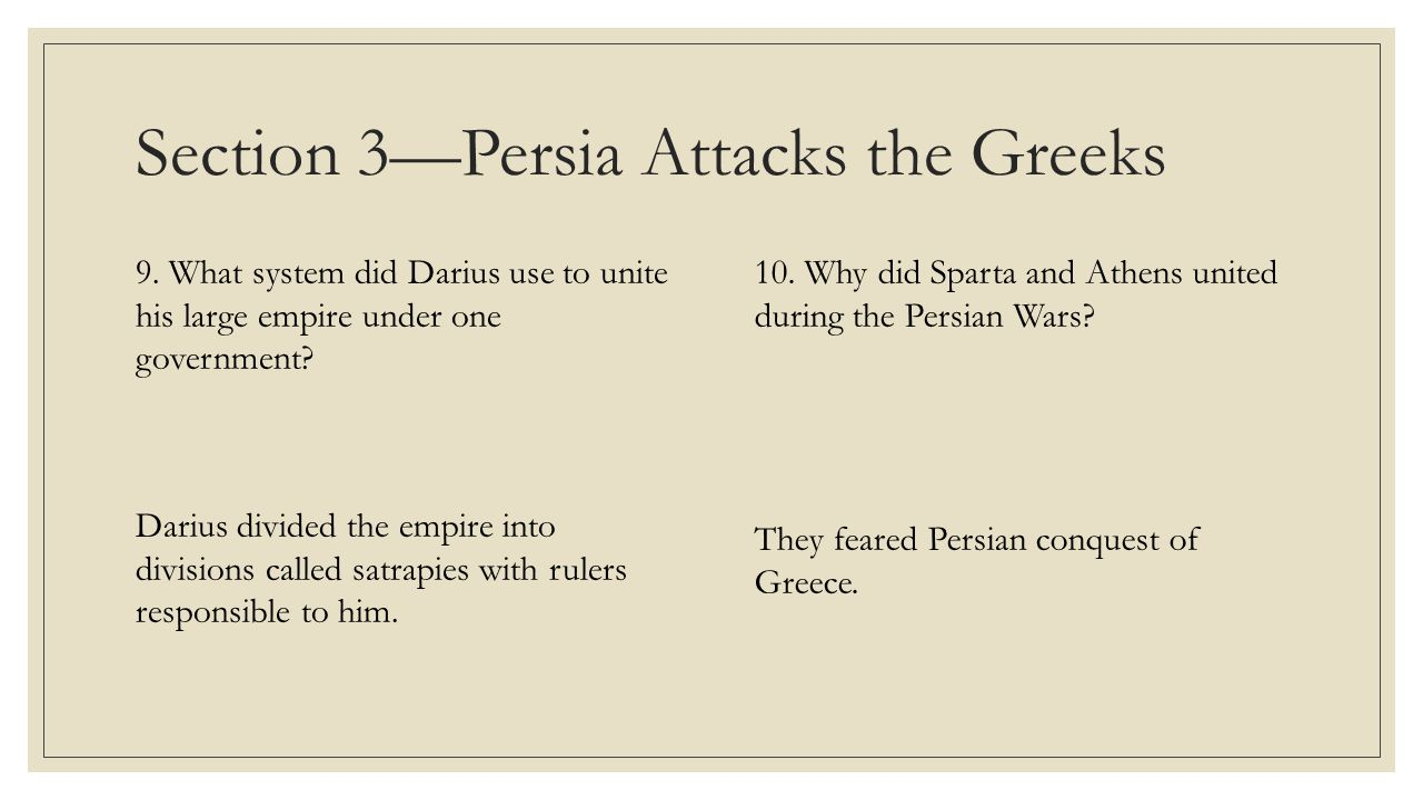 Section 3—Persia Attacks the Greeks