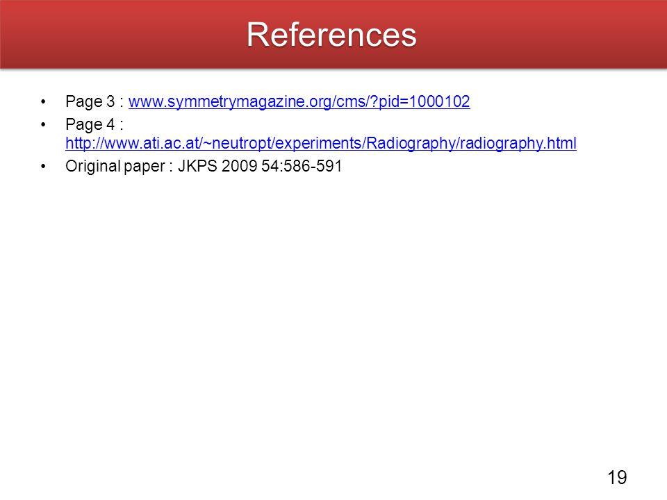 References Page 3 : www.symmetrymagazine.org/cms/ pid=1000102