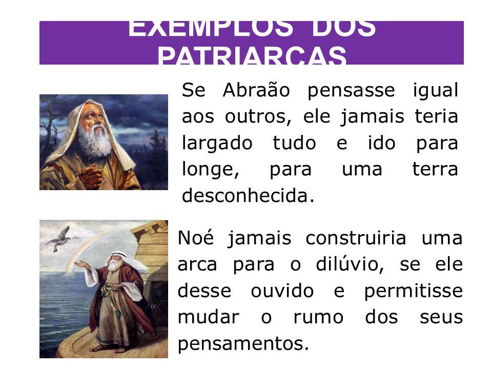 EXEMPLOS DOS PATRIARCAS