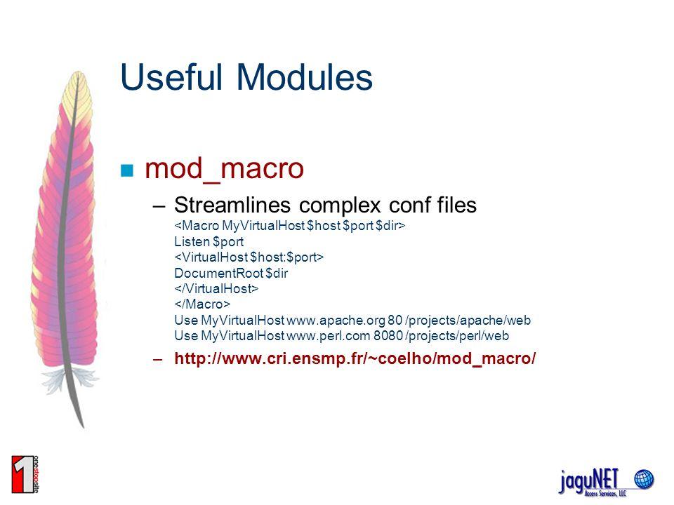 Useful Modules mod_macro