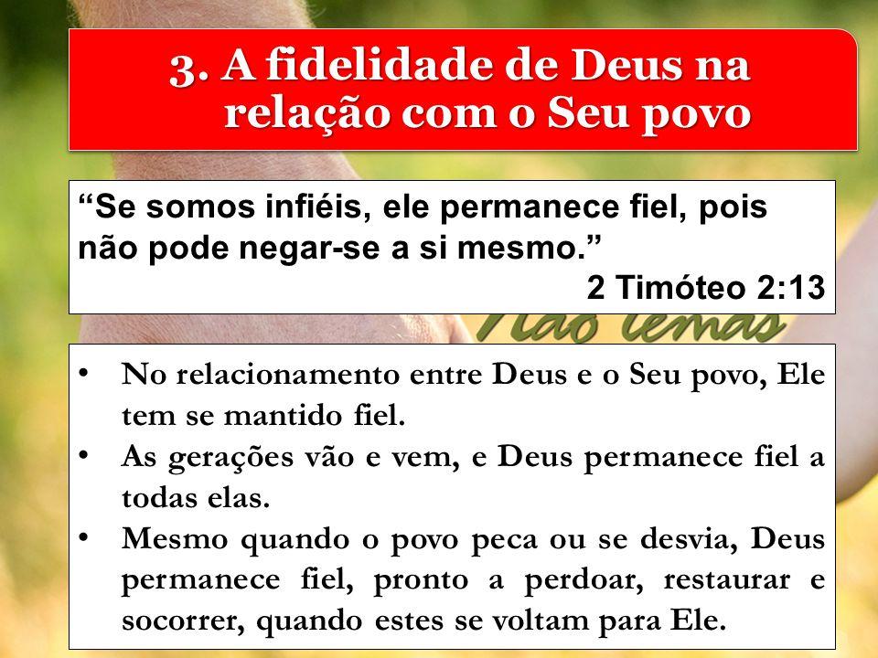3. A fidelidade de Deus na relação com o Seu povo