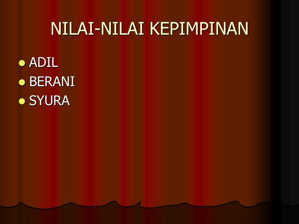 NILAI-NILAI KEPIMPINAN