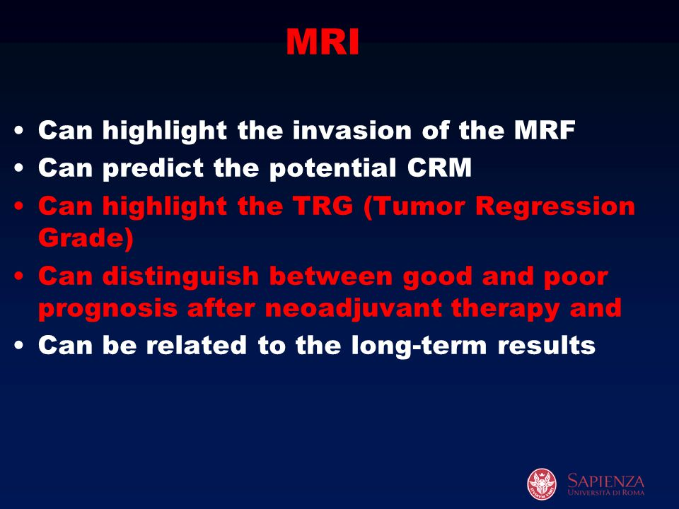 MRI Can highlight the invasion of the MRF