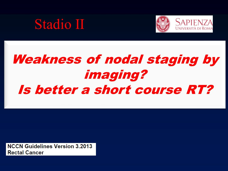 Weakness of nodal staging by imaging Is better a short course RT
