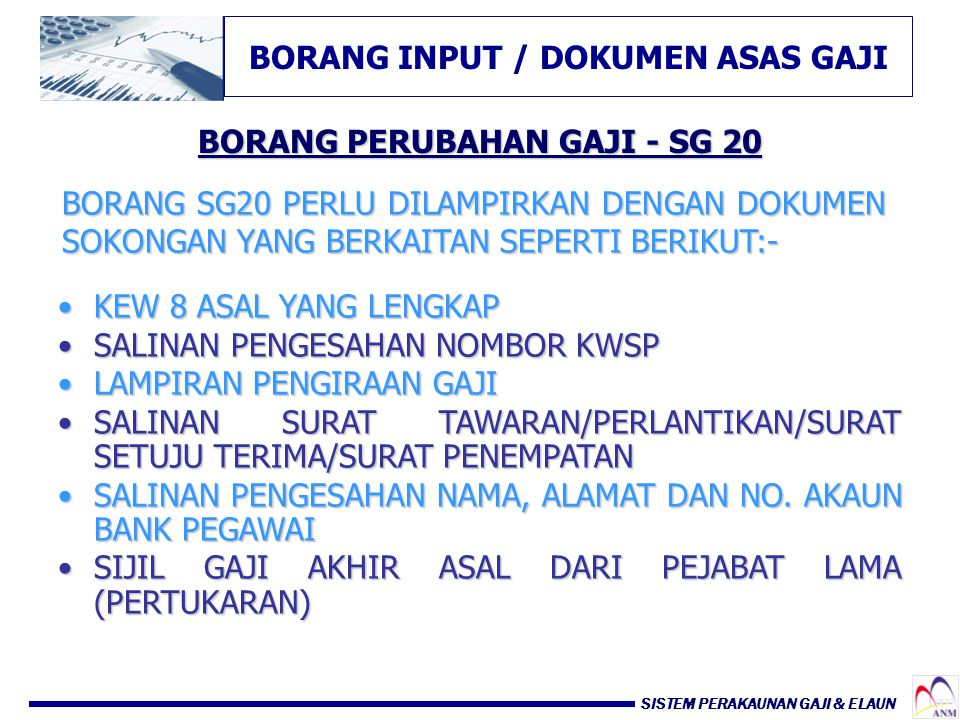 BORANG INPUT / DOKUMEN ASAS GAJI BORANG PERUBAHAN GAJI - SG 20