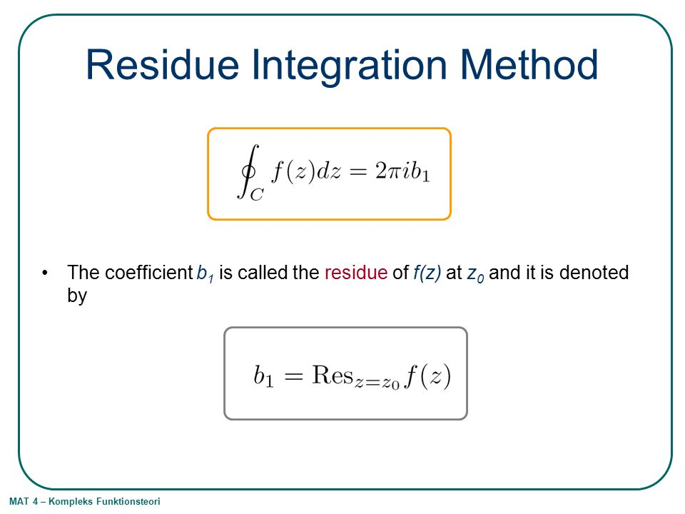Residue Integration Method
