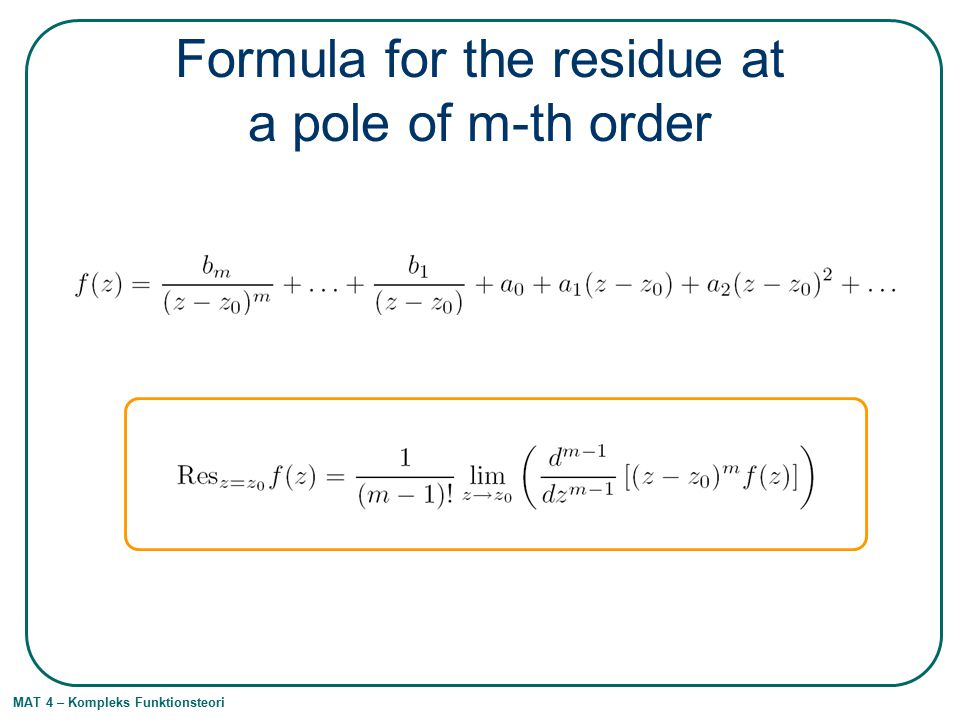 Formula for the residue at a pole of m-th order