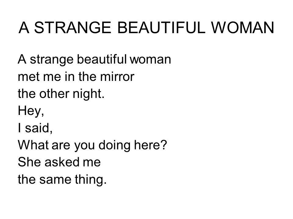A STRANGE BEAUTIFUL WOMAN